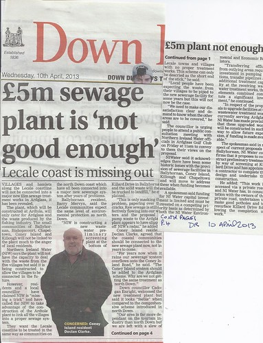 10th April 2013 Anger over Ardglass Sewarage Scheme hits front page by CadoganEnright