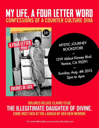 "Dolores DeLuce's ""My Life, a Four Letter Word: Confessions of a Counter Culture Diva"""