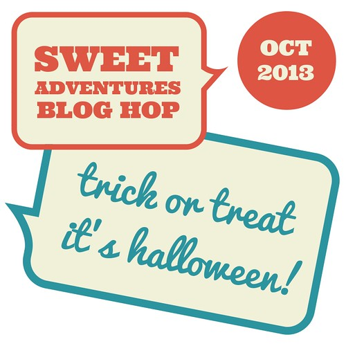 Sweet Adventures Blog Hop October 2013 - Halloween