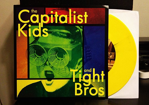 "The Capitalist Kids / Tight Bros - Split 7"" - Yellow Vinyl (/100) by Tim PopKid"