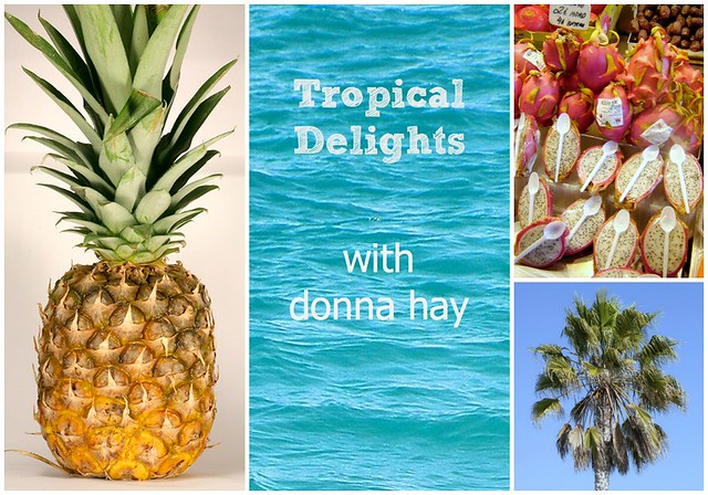 Donna Hay Tropical Delights