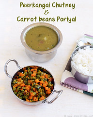 ridge gourd gravy, carrot beans poriyal