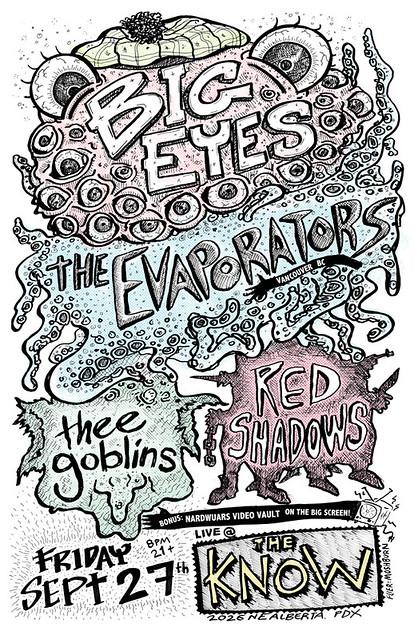 9/27/13 BigEyes/Evaporators/Goblins/RedShadows