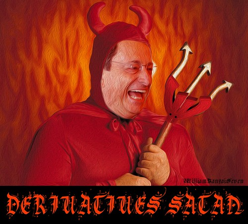 DERIVATIVES SATAN by WilliamBanzai7/Colonel Flick