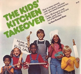 The Kids' Kitchen Takeover by Sara Bonnett Stein