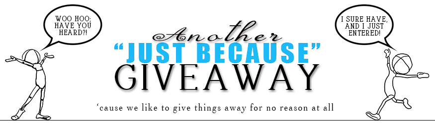 The Just Because OCTOBER MONTHLY GIVEAWAY