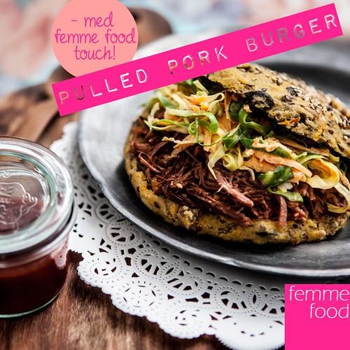 Pulled pork burger med Femme Food touch