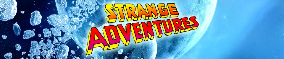 Strange Adventures: The Five Earths Project