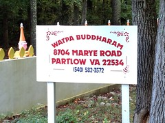 who would have thought...a Buddhist Monastery in rural Spotsylvania County