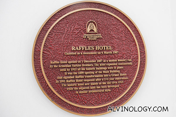 Raffles Hotel was gazetted by the Singapore government as a national monument in 1987