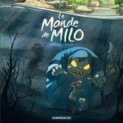 Dargaud - Le monde de Milo - tome 1