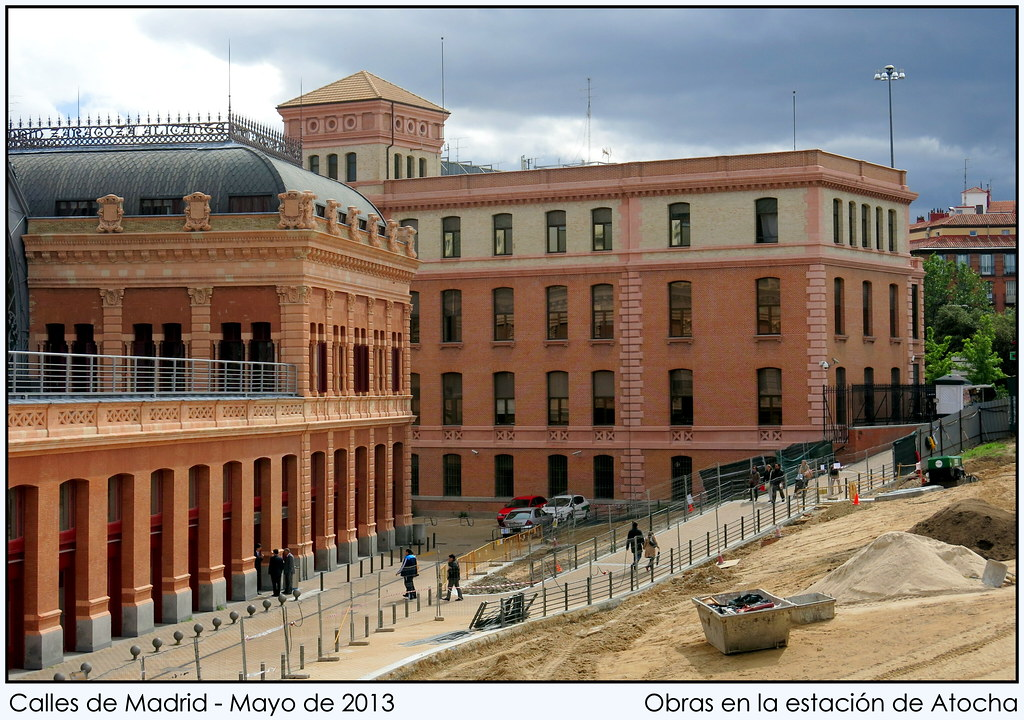 Calles de Madrid: obras en la estación de Atocha