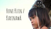 Huni Kuin / Kaxinawá