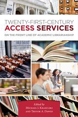 Twenty-First-Century Access Services