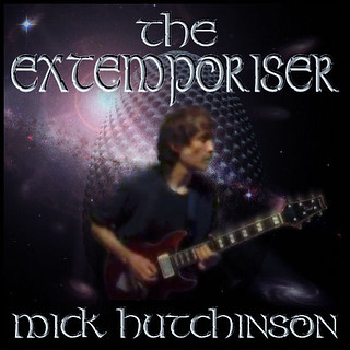 The Extemporiser - Mick Hutchinson - Cover Art
