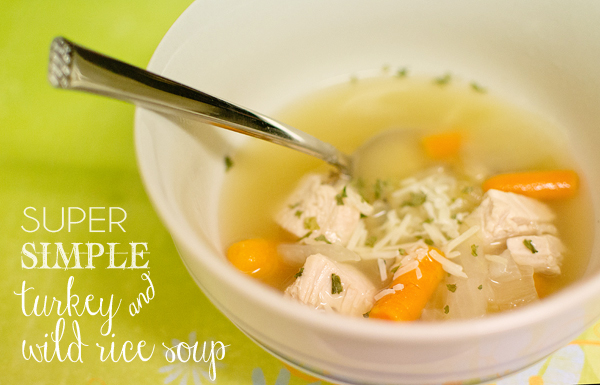 Super Simple Turkey & Wild Rice Soup | COASTLINED