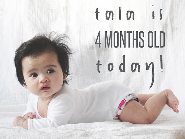Tala 4 Months