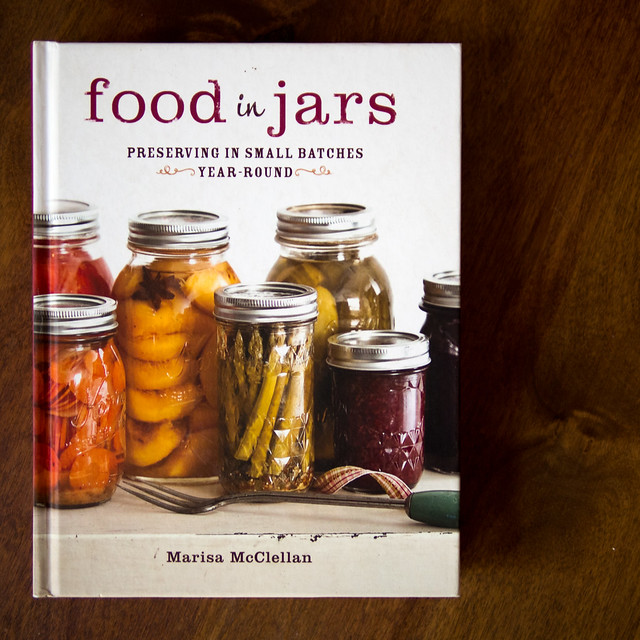 Book Review: Food In Jars November Marisa McClellan Food in Jars books