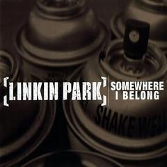 Linkin Park – Somewhere I Belong