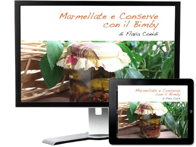 Marmellate e Conserve Bimby: Ricettario eBook
