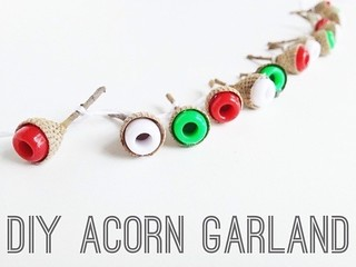 DIY Acorn Garland