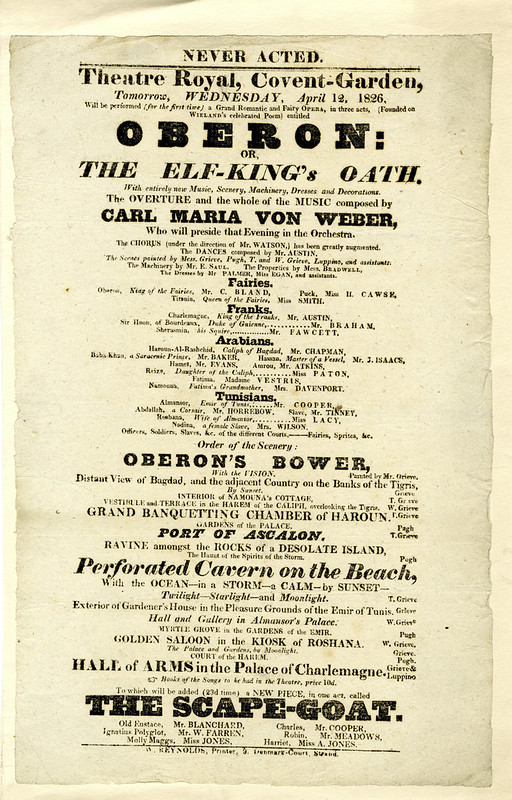 Playbill for world premiere of Oberon at the Theatre Royal, Covent Garden, 12 April 1826 © Royal Opera House