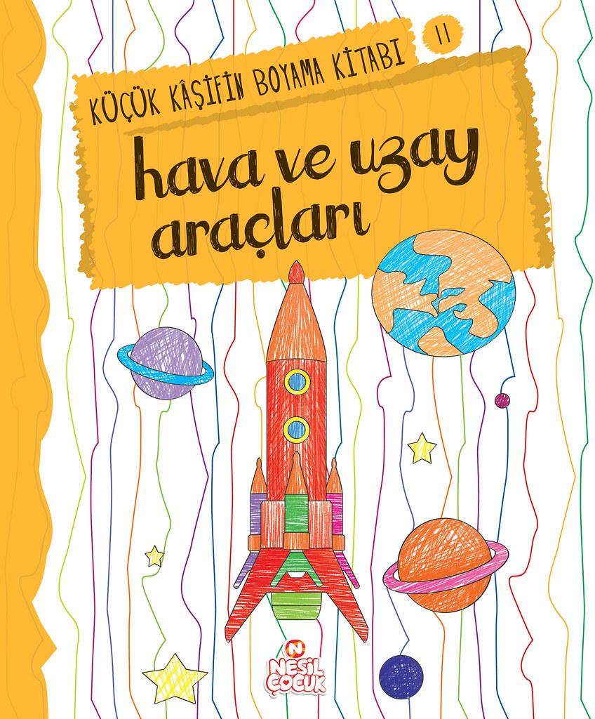 Kucuk Kasifin Boyama Kitabi Hava Ve Uzay Araclari Hayvan Flickr