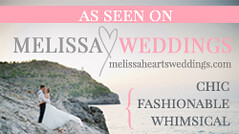 Featured on Melissa Hearts Weddings