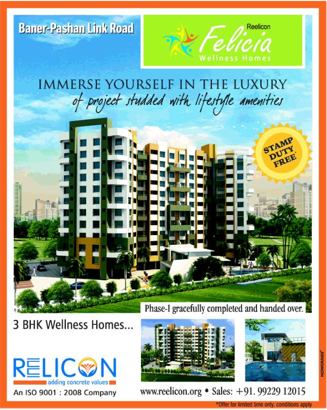 Stamp Duty Free! Special Offer of Reelicon Felicia 3 BHK Flats Baner Pashan Link Road Pune (4-10-2013)