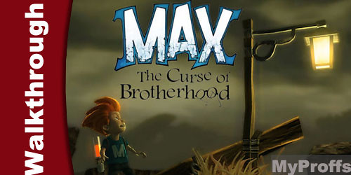 Max: The Curse of Brotherhood - Chapter 5