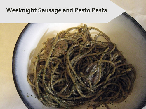 Weeknight Sausage and Pesto Pasta