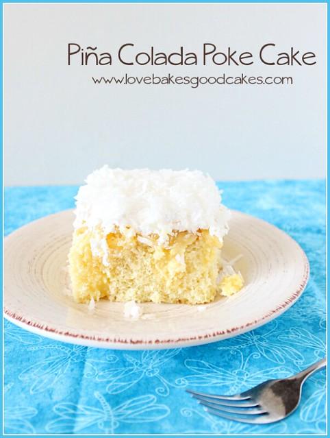 Pina Colada Poke Cake 3