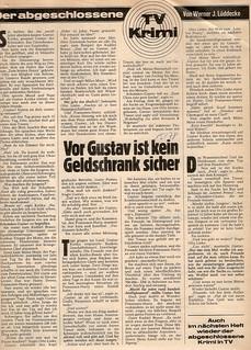 Werner Jörg Lüddecke: Vor Gustav ist kein Geldschrank sicher. Kurzkrimi, Hamburg: TV Hören und Sehen, Heft 15/1978, Seite 89 Werner Jörg Lüddecke (1912 - 1986) http://krimilexikon.de/lueddeck.htm