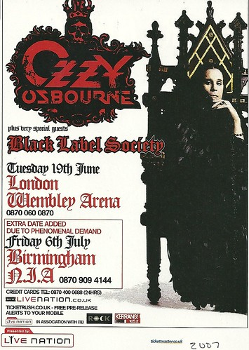06/19/07 Ozzy Osbourne/ Black Label Society @ Wembley Arena, London, England (Ad 2 - 07/06/07 @ Birmingham, England - Added Date)