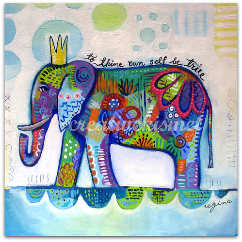 Be True Elephant by Regina Lord