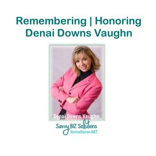 Remembering, Honoring Denai Downs Vaughn1