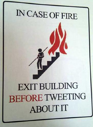 exit fire before tweeting