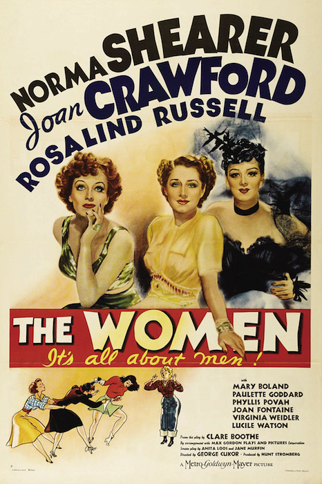 "A poster for the movie ""The Women."" Tagline: ""It's all about men."""