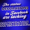 The #status #decorations in #Facebook are #lacking #sophistication #typography #design #ux #ui