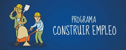 programa construir empleo del PROGRESAR