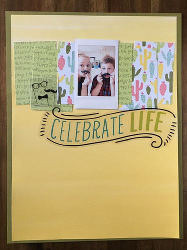 Celebrate life layout | by thepapergoddess
