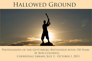 """Hallowed Ground"" -- Gettysburg 150 Years Later July 2013"