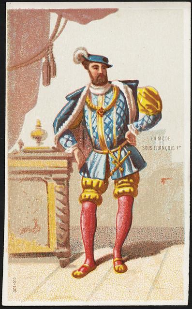 La mode sous Francois 1er. [front] | Flickr - Photo Sharing!