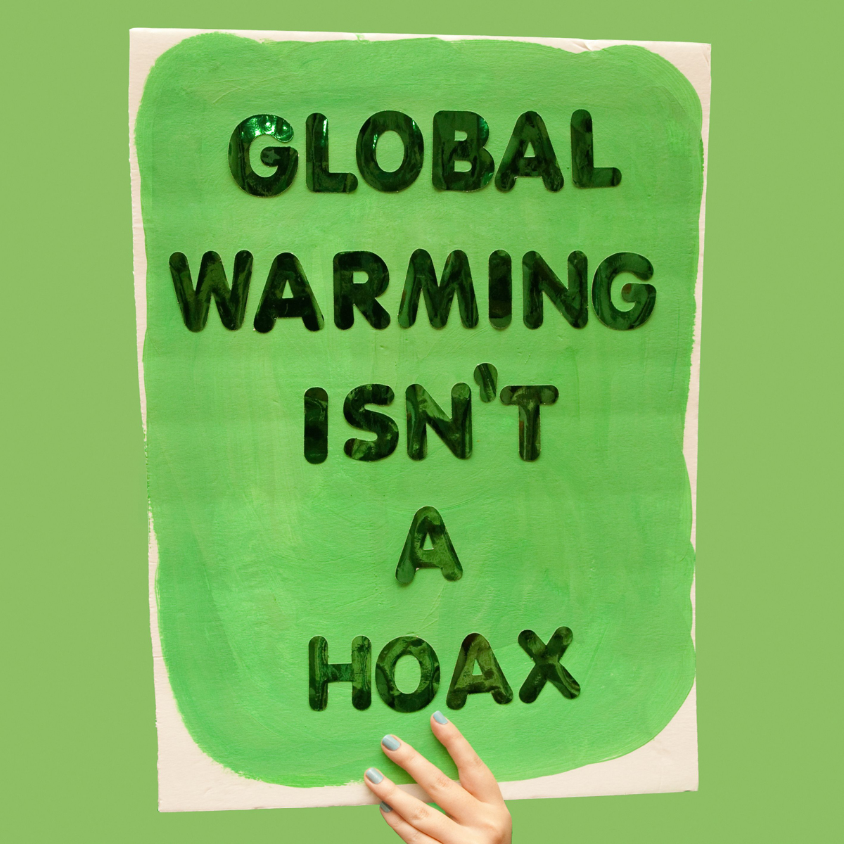 45 Protest Signs_Brandon and Olivia Locher_8_Global Warming Isnt A Hoax