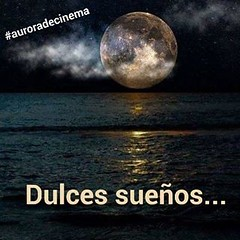 Happy dreams... #blogauroradecinemadeseja  #dulcessueños #sweetdreams  #madrugada #moon #luna #moonlight