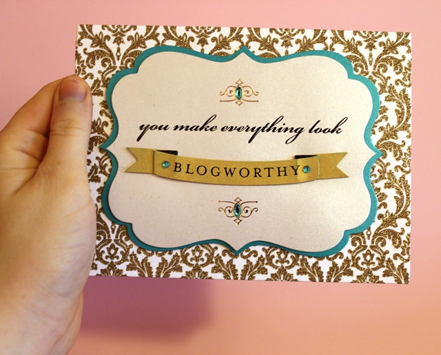 You Make Everything Look Blogworthy Greeting Card Sparkly Gold