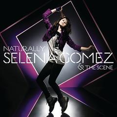 Selena Gomez & the Scene – Naturally