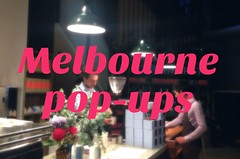 Melbourne pop-ups