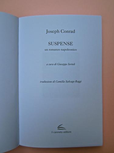 Joseph Conrad, Suspence. il canneto editore 2013. progetto grafico di Paroledavendere, Art Director: Camilla Salvago Raggi. Frontespizio (part.), 2