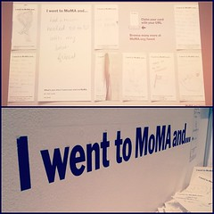 I went to MoMA and...